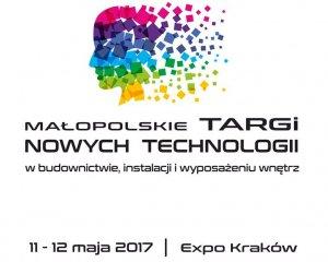 MAŁOPOLSKIE TARGI NOWYCH TECHNOLOGII KRAKÓW 2017